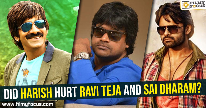 did-harish-shankar-hurt-ravi-teja-and-sai-dharam