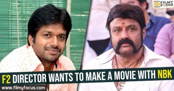 f2-director-wants-to-make-a-movie-with-nbk