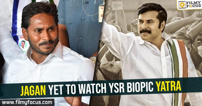 jagan-yet-to-watch-ysr-biopic-yatra