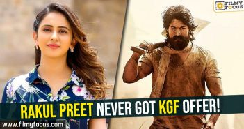 rakul-preet-never-got-kgf-offer