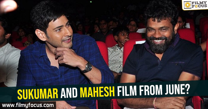 sukumar-and-mahesh-film-from-june