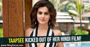 taapsee-kicked-out-of-her-hindi-film