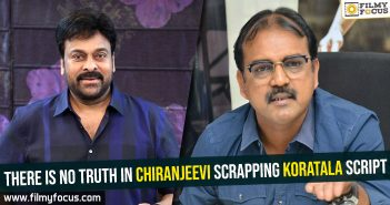 there-is-no-truth-in-chiranjeevi-scrapping-koratala-script
