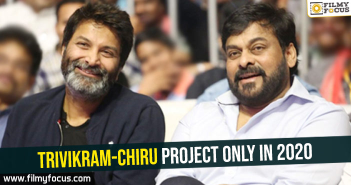 trivikram-chiru-project-only-in-2020