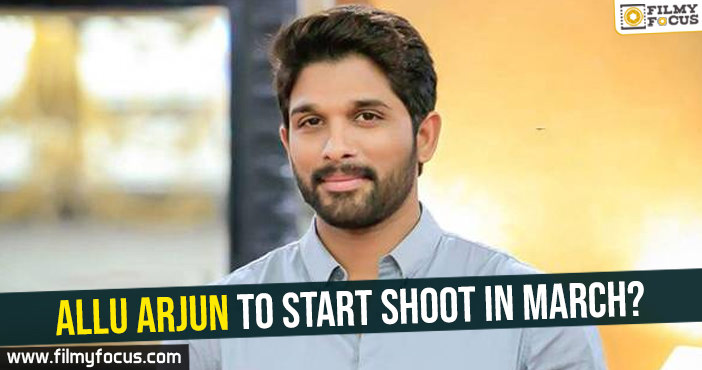 allu-arjun-to-start-shoot-in-march