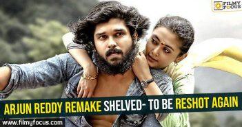 arjun-reddy-remake-shelved-to-be-reshot-again