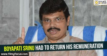 boyapati-srinu-had-to-return-his-remuneration