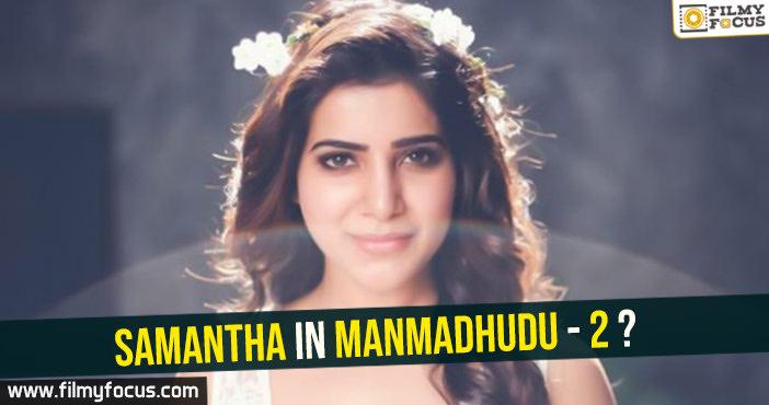 Samantha in Manmadhudu-2?