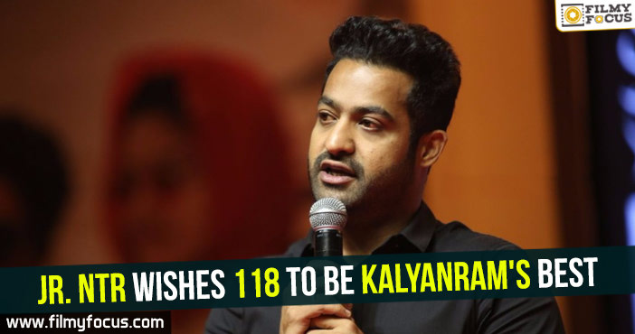 jr-ntr-wishes-118-to-be-kalyanrams-best
