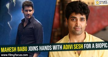 mahesh-babu-joins-hands-with-adivi-sesh-for-a-biopic