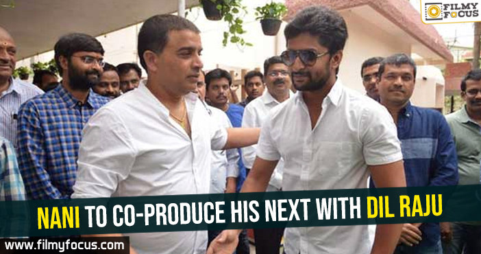 nani-to-co-produce-his-next-with-dil-raju