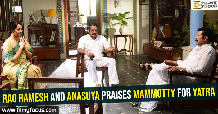 Rao Ramesh, Anasuya, Mammotty, Yatra Movie,