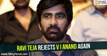 ravi-teja-rejects-v-i-anand-again
