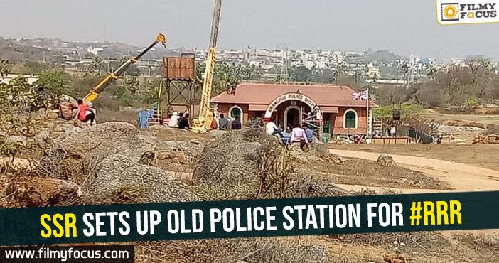 ssr-sets-up-old-police-station-for-rrr
