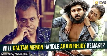 will-gautam-menon-handle-arjun-reddy-remake