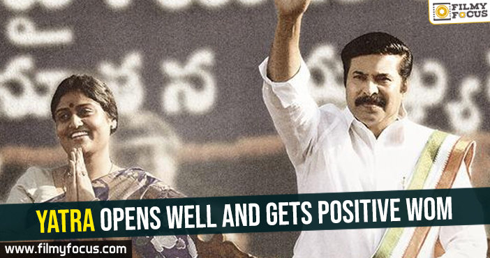 yatra-opens-well-and-gets-positive-wom