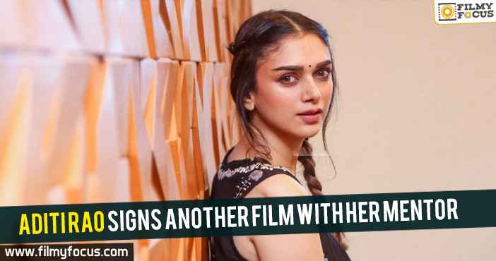 aditi-rao-signs-another-film-with-her-mentor