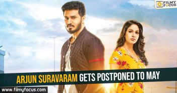 arjun-suravaram-gets-postponed-to-may