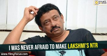 i-was-never-afraid-to-make-lakshmis-ntr