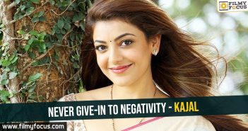 never-give-in-to-negativity-kajal