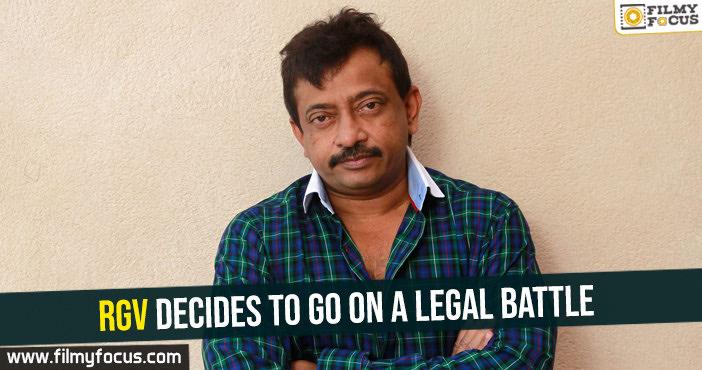 rgv-decides-to-go-on-a-legal-battle