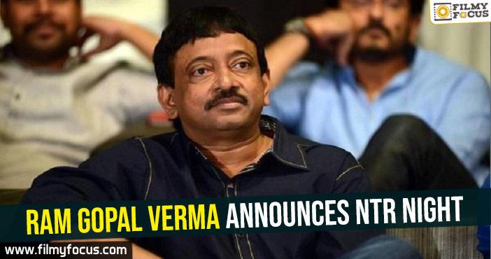 ram-gopal-verma-announces-ntr-night