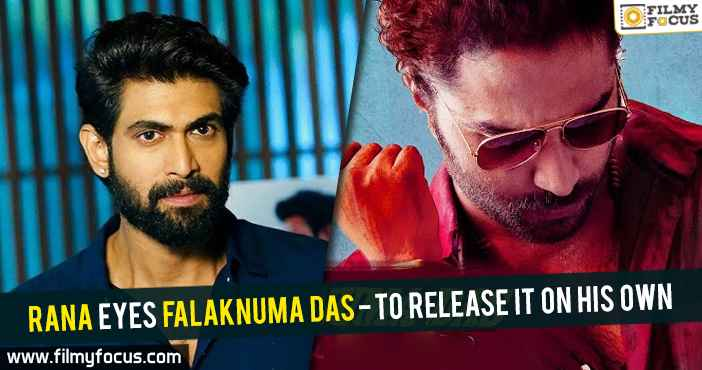 rana-eyes-falaknuma-das-to-release-it-on-his-own