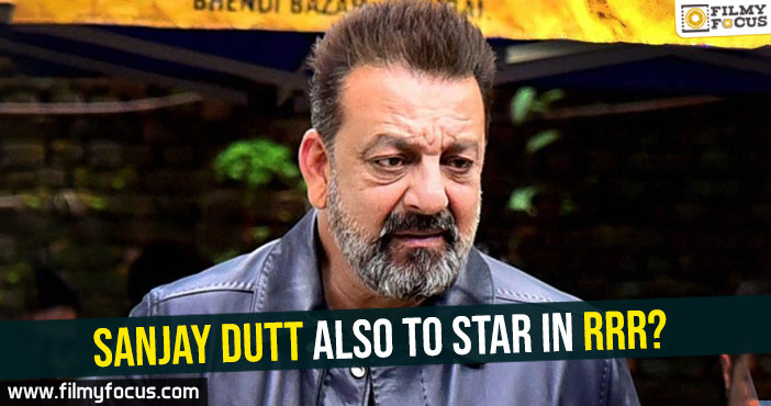 sanjay-dutt-also-to-star-in-rrr