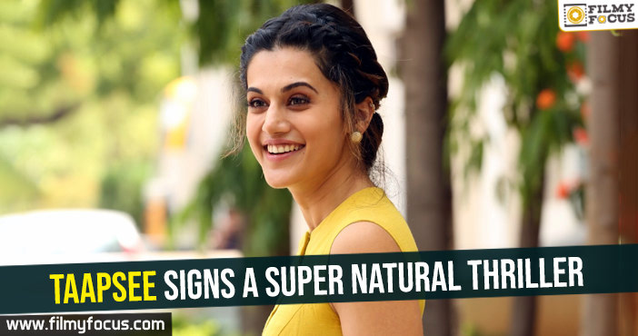 taapsee-signs-a-super-natural-thriller