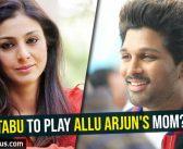 Tabu to play Allu Arjun's mom?