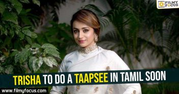 trisha-to-do-a-taapsee-in-tamil-soon