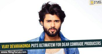 vijay-devarakonda-puts-ultimatem-for-dear-comrade-producers
