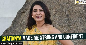 chaitanya-made-me-strong-and-confident