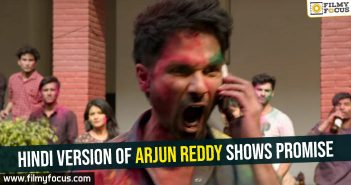 hindi-version-of-arjun-reddy-shows-promise