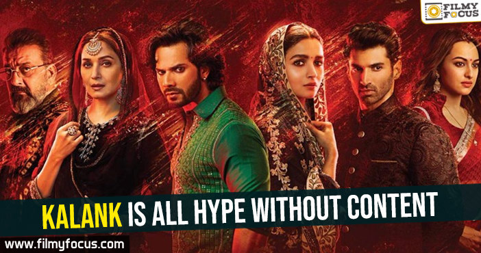 kalank-is-all-hype-without-content