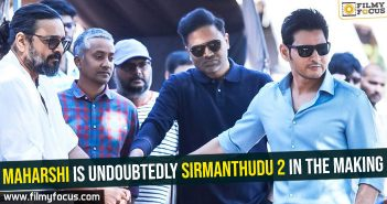 maharshi-is-undoubtedly-sirmanthudu-2-in-the-making