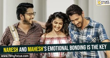 naresh-and-maheshs-emotional-bonding-is-the-key