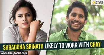 Shraddha Srinath likely to work with Chay