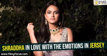 shraddha-in-love-with-the-emotions-in-jersey
