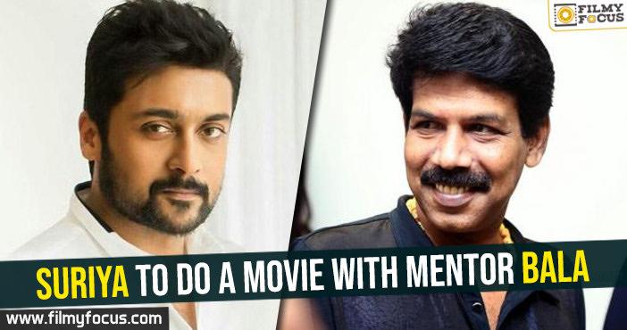 suriya-to-do-a-movie-with-mentor-bala