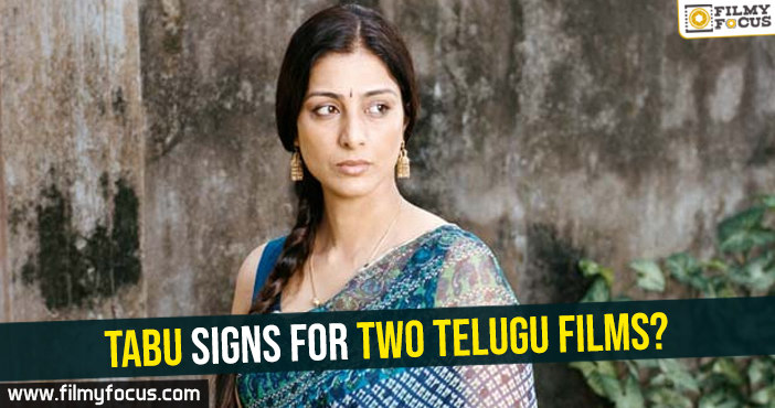 tabu-signs-for-two-telugu-films
