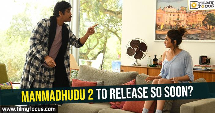 Manmadhudu 2 Movie, Nagarjuna, Rakul Preet, Samantha, Naga Chaitanya