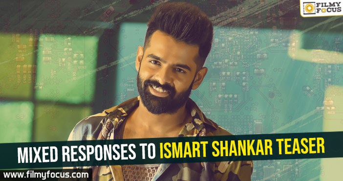 mixed-responses-to-ismart-shankar-teaser
