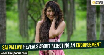 sai-pallavi-reveals-about-rejecting-an-endorsement