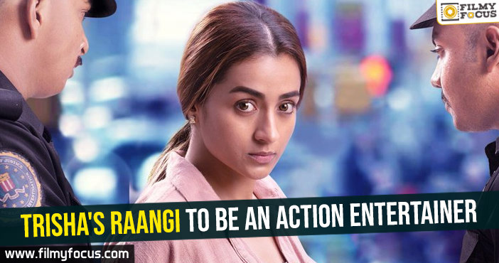 trishas-raangi-to-be-an-action-entertainer