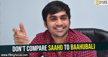 dont-compare-saaho-to-baahubali