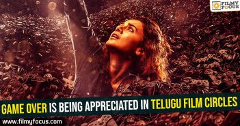 game-over-is-being-appreciated-in-telugu-film-circles