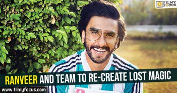 ranveer-and-team-to-re-create-lost-magic