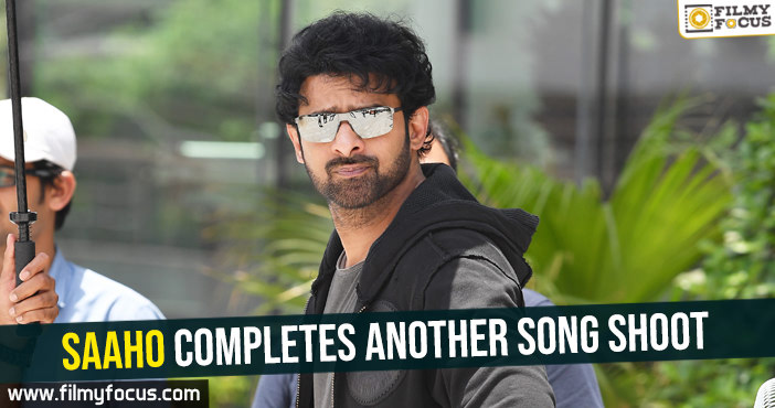 saaho-completes-another-song-shoot