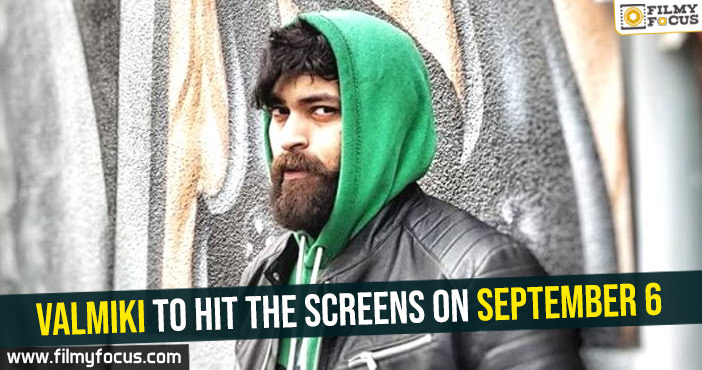 valmiki-to-hit-the-screens-on-september-6